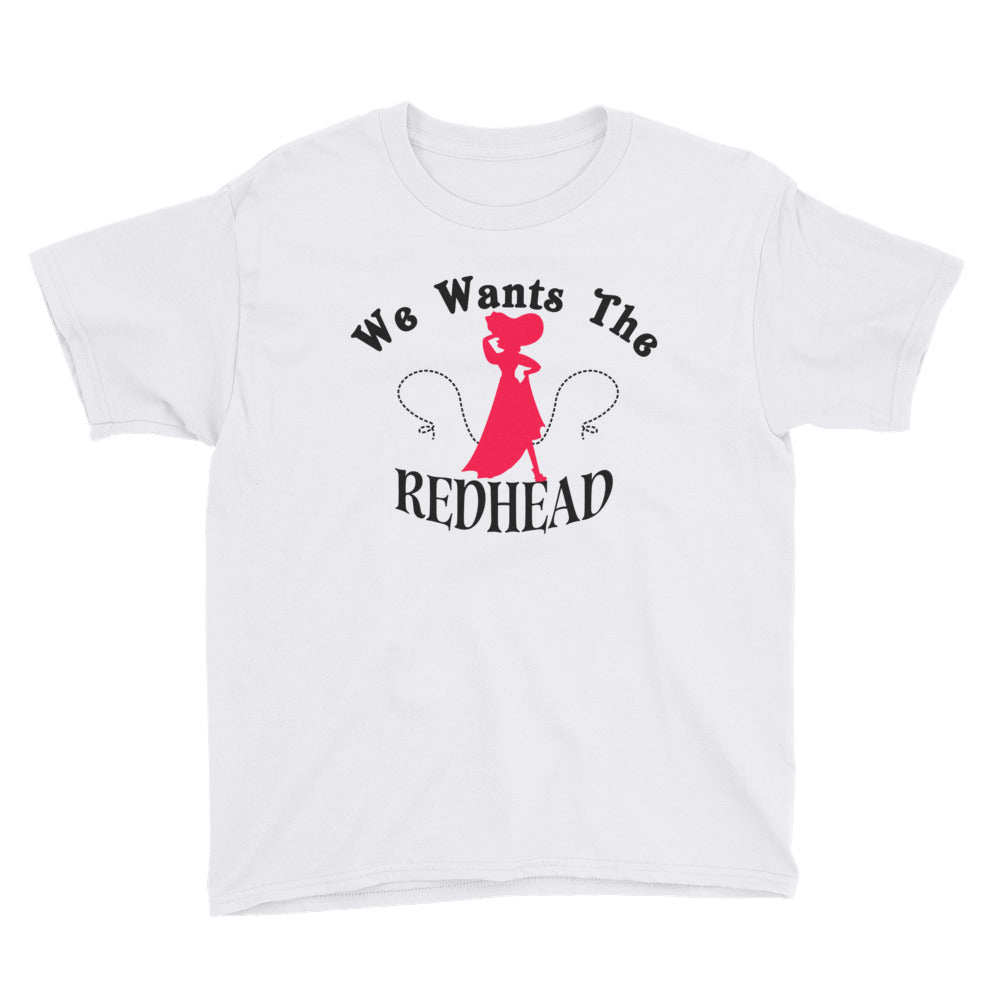 We Wants The Redhead - Kids Shirt