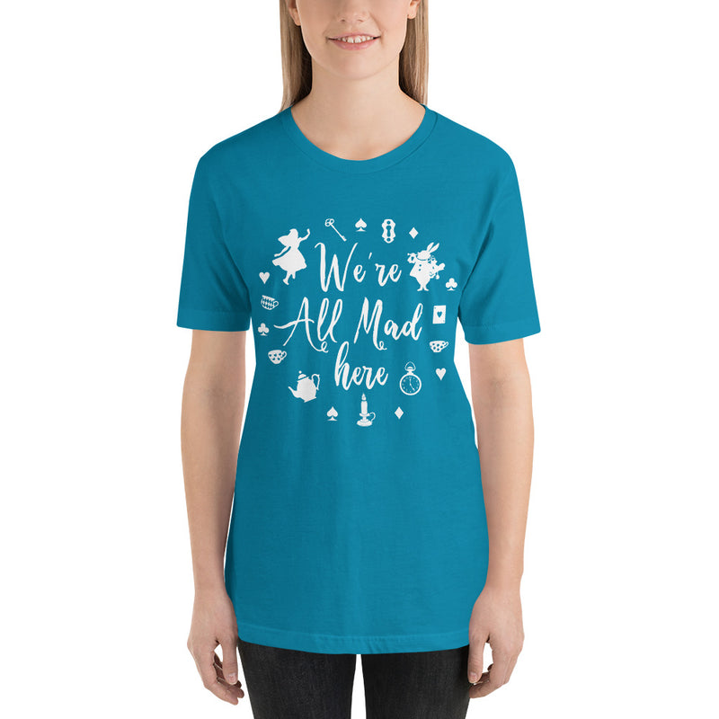 We're All Mad Here - Women's Short Sleeve Shirt - Ambrie