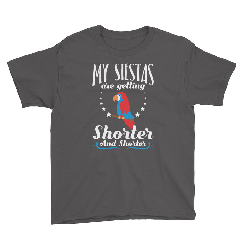 My Siestas Are Getting Shorter And Shorter - Kids Shirt - Ambrie