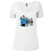 Star Trek: The Original Series Because I'm A Doctor Women's Relaxed Scoop Neck T-Shirt