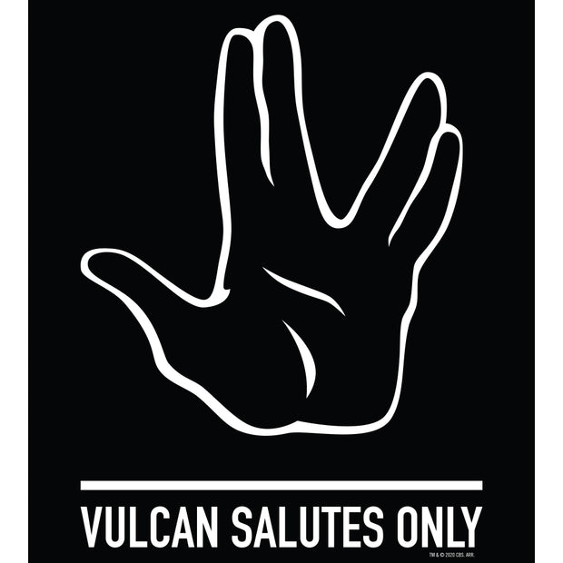 Star Trek Vulcan Salutes Only Sign Metal Sign