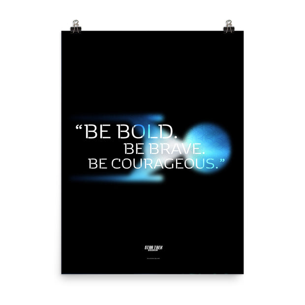 Star Trek: Discovery Be Bold. Be Brave. Be Courageous. Poster