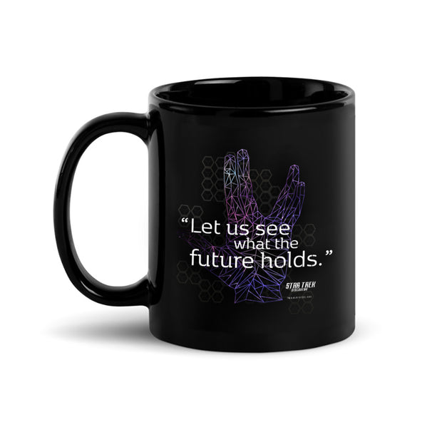 Star Trek: Discovery Let Us See What The Future Holds Black 11 oz Mug