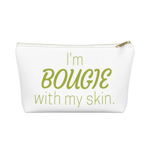 I'm Bougie with my skin - Carry All Pouch