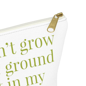 If it doesn't grow from the ground - Carry All Pouch