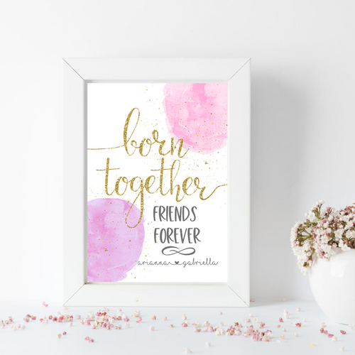 Born Together Friends Forever Print Set - Twins Triplets birth info