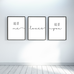 All of Me Loves all of You Wall decor prints - Bedroom wall art