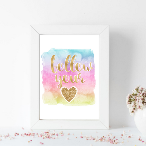 Follow Your Heart - Rainbow watercolor print