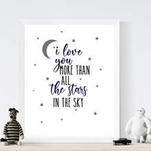 Load image into Gallery viewer, I Love You More Than all the Stars Print - Wall art nursery decor