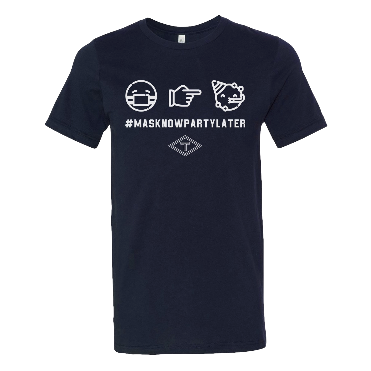 #MaskNowPartyLater Tee