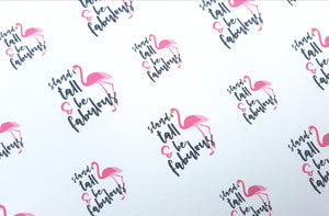 Stand Tall and be Fabulous Flamingo Printed Fabric