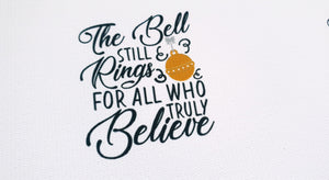 The Bell Still Rings for All Who Truly Believe