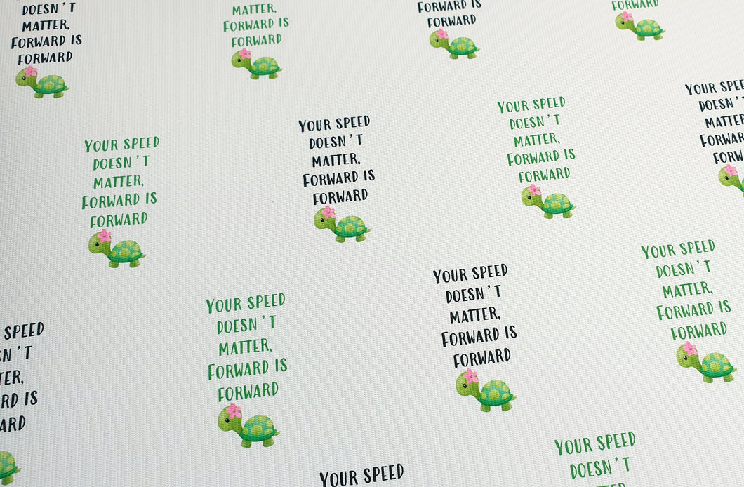 Tortoise Quote Printed Fabric