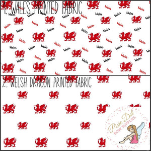 Wales A4 printed fabric (2 to choose from)