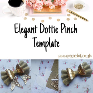 Elegant Dottie Pinch Template
