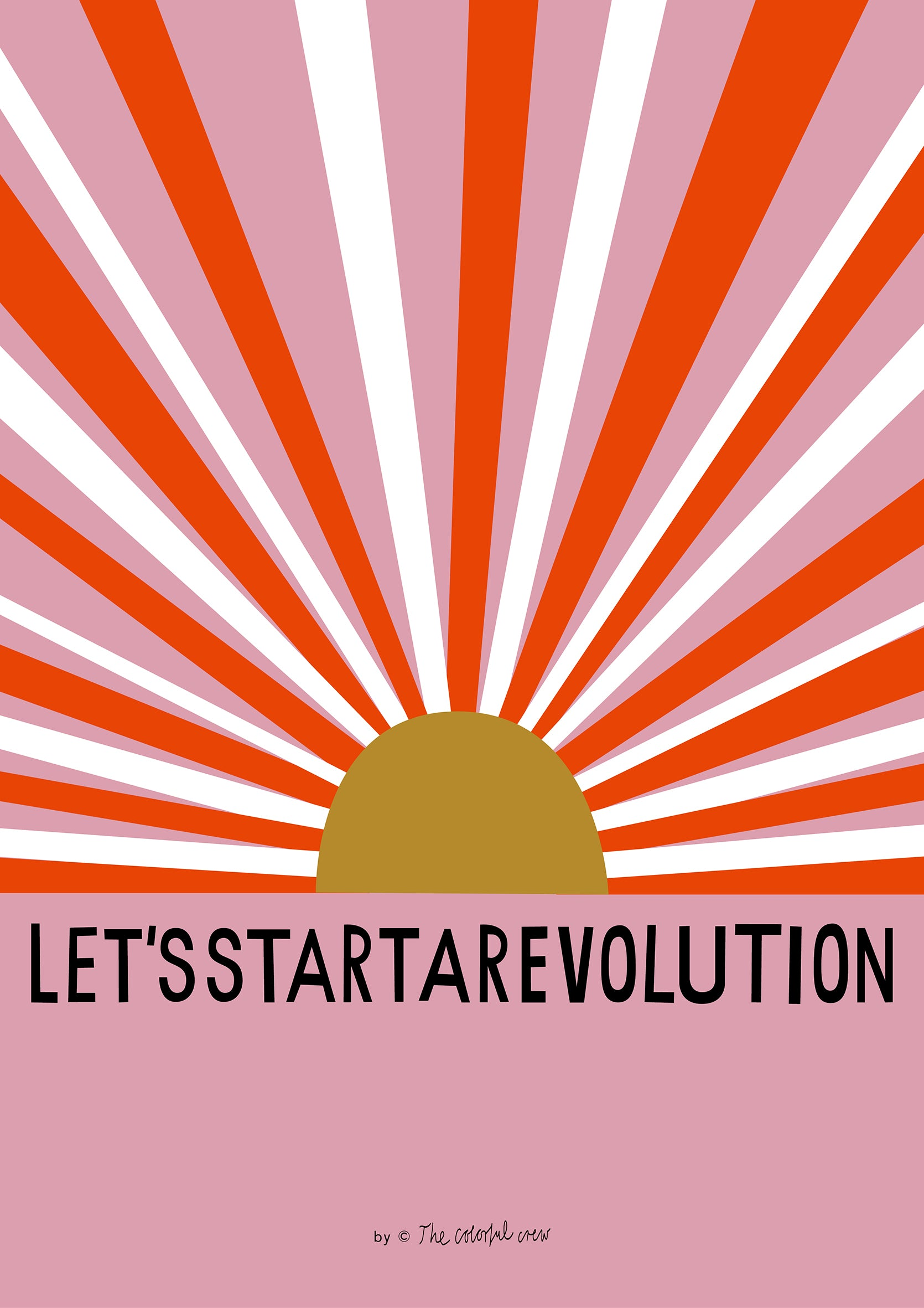 LET'S START A REVOLUTION Fineartprint