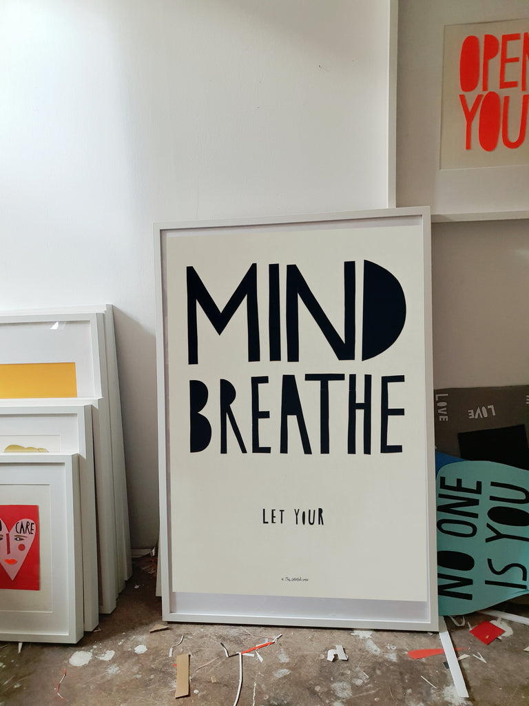 New LET YOUR MIND print