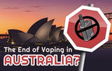 The end of vaping in Australia?