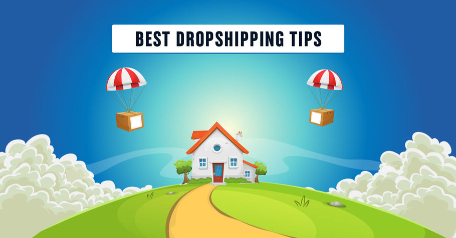 Important Dropshipping Tips for Starters