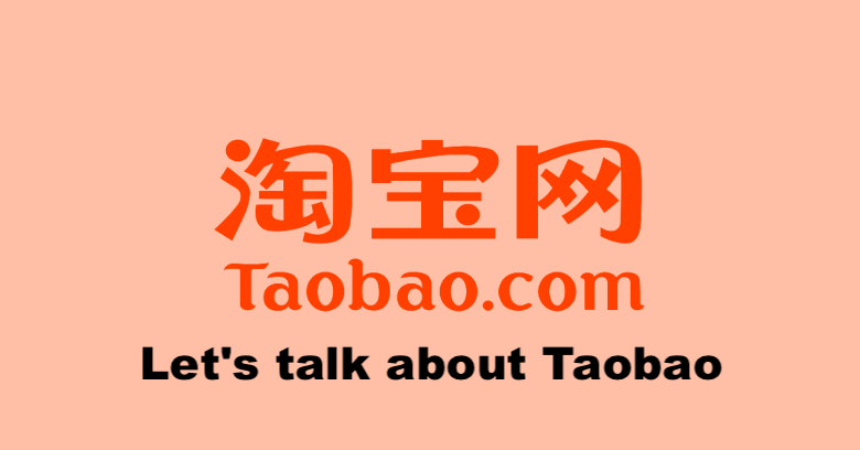 Let's talk about Taobao