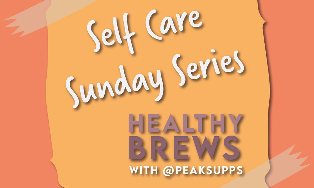 Sunday Self Care Series 03