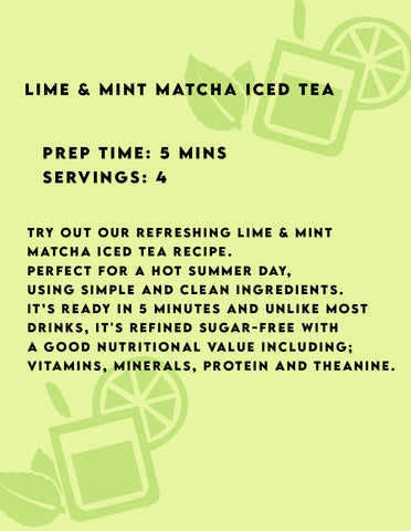 drinks high in antioxidants, lime and mint iced matcha green tea, matcha drink recipes, low sugar drinks, refined sugar-free drinks, healthy drinks, matcha UK, the best tasting matcha on the market
