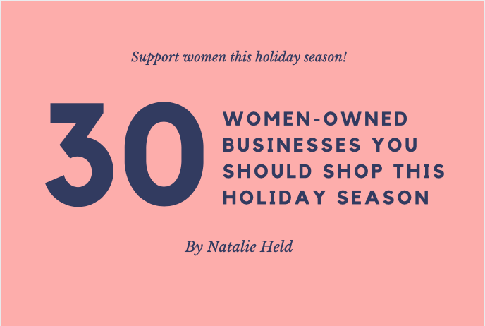 30 Women-Owned Businesses You Should Shop This Holiday Season
