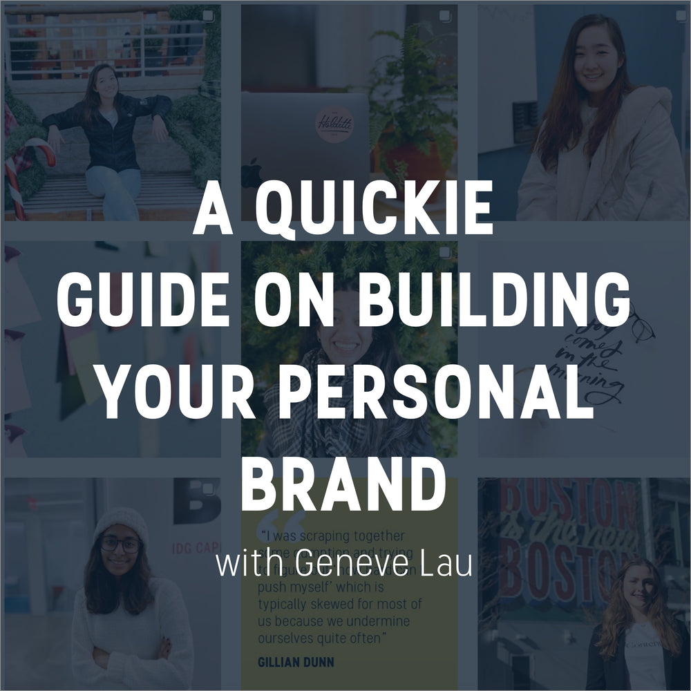 A Quickie Guide on Building Your Personal Brand by Geneve Lau