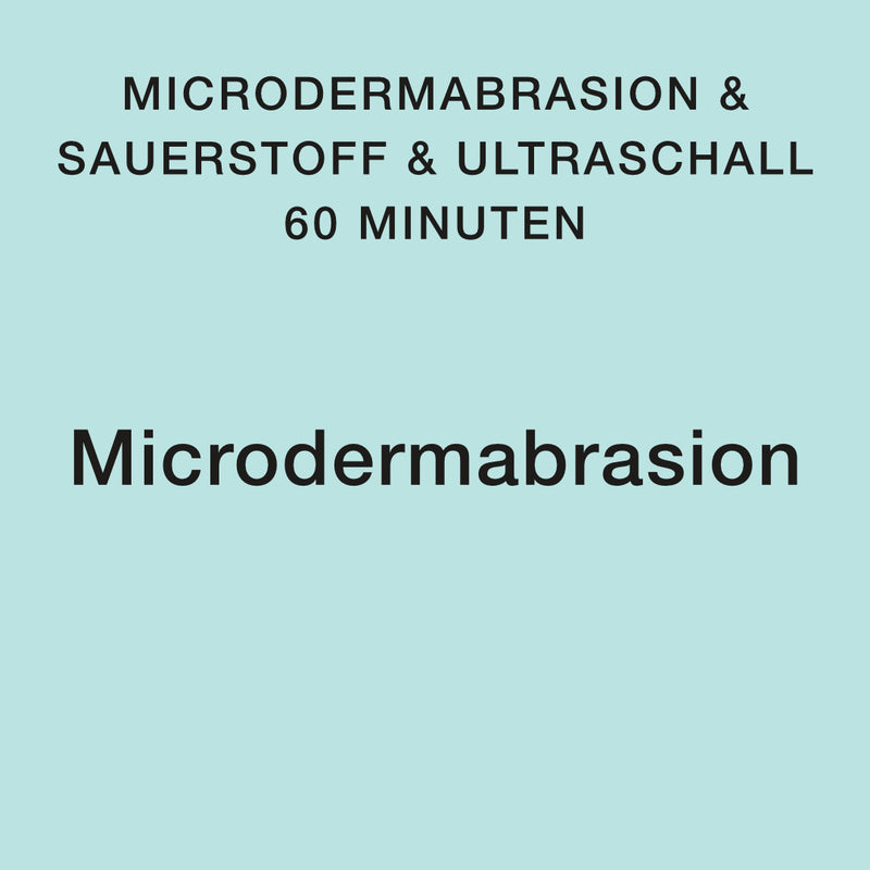 Microdermabrasion (Oxygene) Behandlung 60Min.