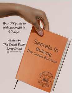 How to bully The Credit Bureaus E-BOOK