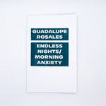 Guadalupe Rosales, Endless Nights/Morning Anxiety