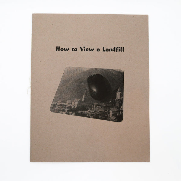 Susanna Battin, How to View a Landfill