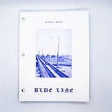 Valerie J Bower, Blue Line