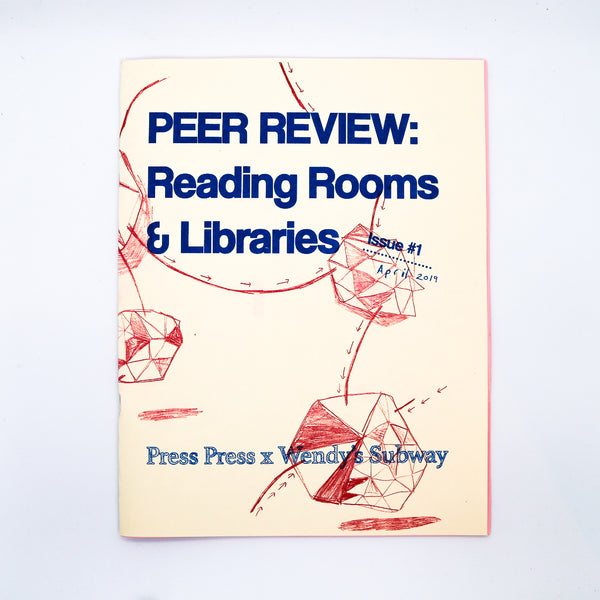 Peer Review Vol. 1: Reading Rooms & Libraries