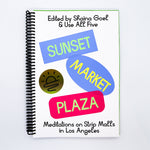 Sunset Market Plaza: Meditations on Strip Malls in Los Angeles
