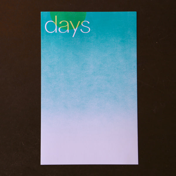 Days Hand-Letterpressed Poster