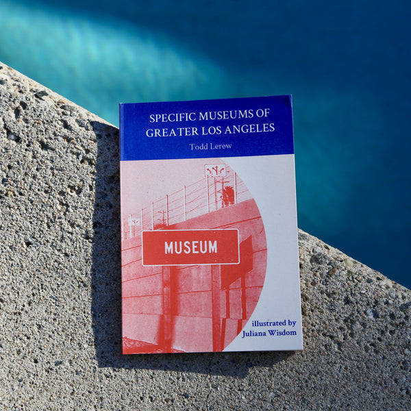 Todd Lerew, Specific Museums of Greater Los Angeles