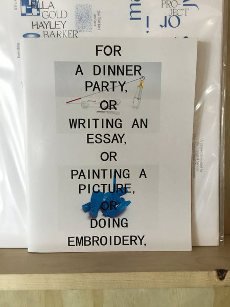 FOR A DINNER PARTY, OR WRITING AN ESSAY, OR PAINTING A PICTURE, OR DOING EMBROIDERY, OR