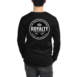 Royalty Through Loyalty Long Sleeve Tee