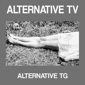 Alternative TV - Was It White And Sticky? EP