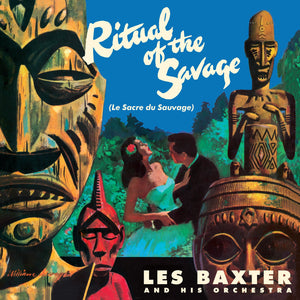 Les Baxter - The Ritual Of The Savage LP