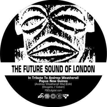 The Future Sound Of London - Papua New Guinea / Stolen Documents 7