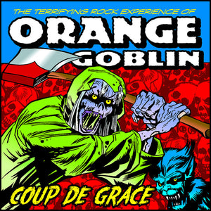 Orange Goblin - Coup De Grace 2LP