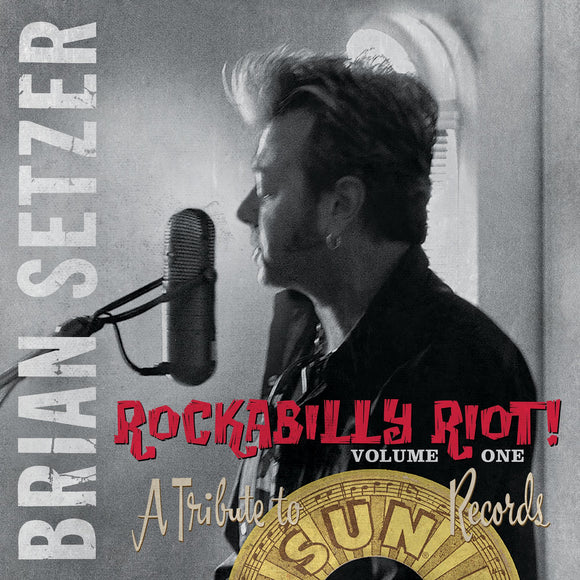 Brian Setzer - Rockabilly Riot! Volume One: A Tribute To Sun Records 2LP