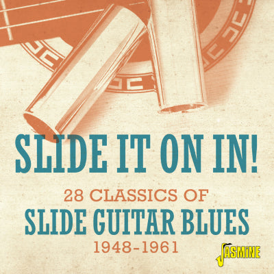 Various Artists - Slide It On In! 28 Classics Of Slide Guitar Blues 1948-1961 CD