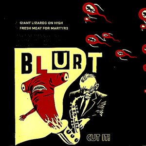 Blurt - Black Friday 2x7""