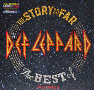 Def Leppard - The Story So Far: Best Of Volume 2 2LP