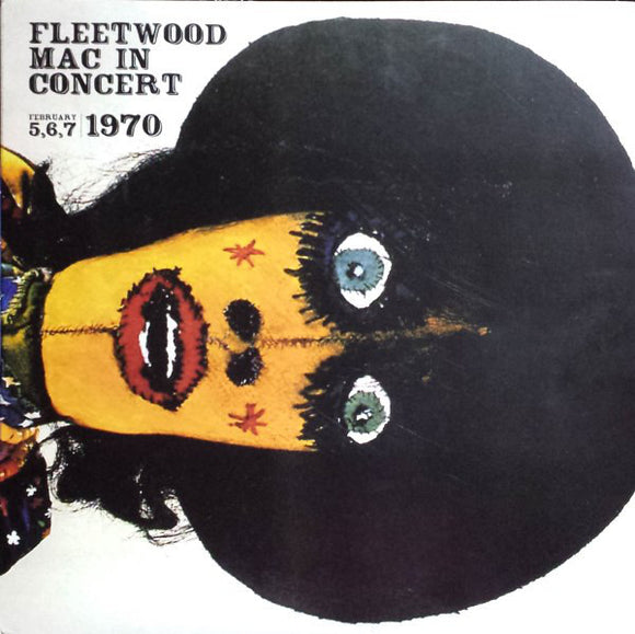 Fleetwood Mac - In Concert (Live At The Boston Tea Party 5/6/7 February, 1970) 4LP