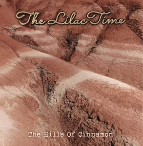 The Lilac Time - The Hills Of Cinnamon 12""