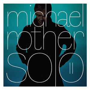 Michel Rother - Solo II 7CD
